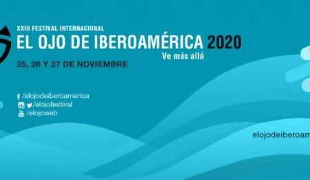 El Ojo de Iberoamérica anuncia su Edición Especial 2020