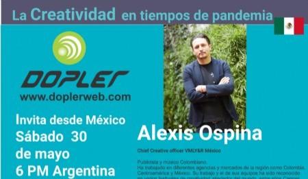 Mañana conversaremos desde México con Alexis Ospina