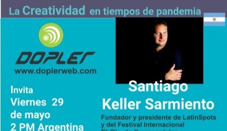 Santiago Keller Sarmiento: La incertidumbre que hoy sentimos y vivimos genera una enorme inspiración