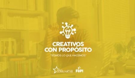 """El FePI cerró la convocatoria """"Creativos con Propósito"""" y anuncia su Edición 2020"""