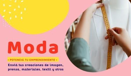 Presentá tu proyecto de MODA.