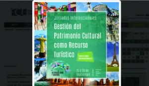 Jornadas Internacionales: Gestión del Patrimonio Cultural como Recurso Turístico