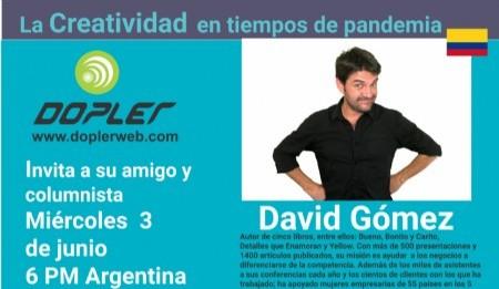 Inauguramos Junio conversando con nuestro amigo y columnista David Gómez