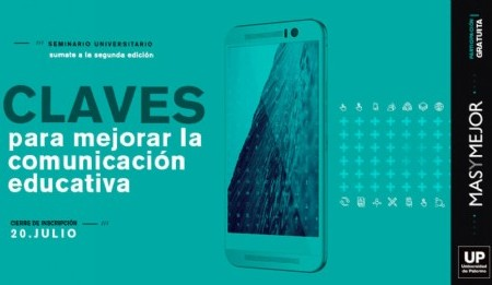 Seminario Universitario sin cargo: CLAVES para Mejorar la Comunicación Educativa