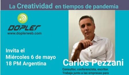 Carlos Pezzani: Saber lo que no cambia, en este momento, te permite plantarte en una idea