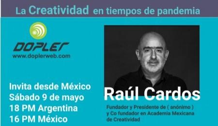 Raúl Cardós: Las crisis son un caldo de cultivo para generar ideas