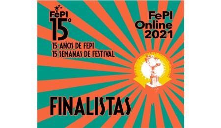 Finalistas del FePI Online 2021 - Edición Especial 15 Años