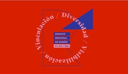 En el mes del diseño se viene el Espacio Regional de Diseño
